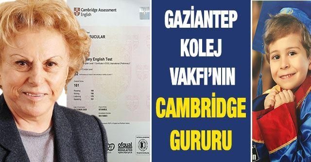 Gaziantep Kolej Vakfı'nın Cambridge gururu