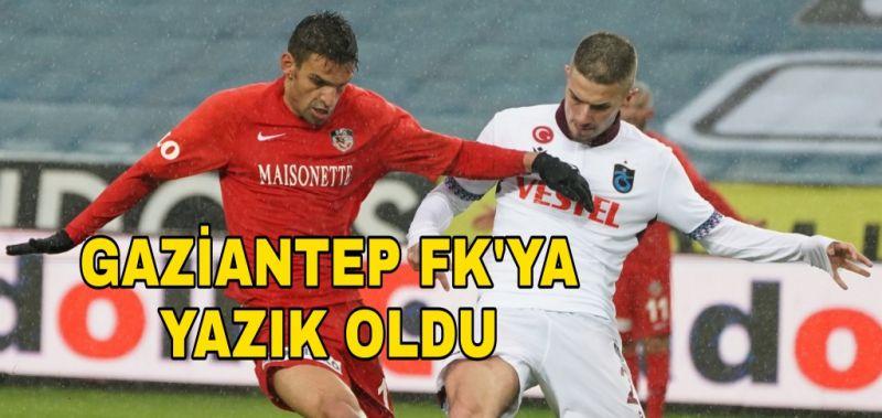 GAZİANTEP FK'YA YAZIK OLDU 1-0