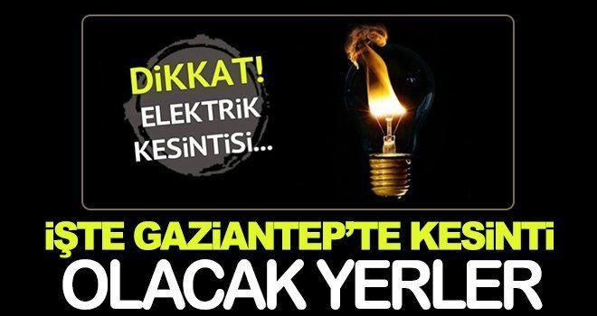 Gaziantep'te elektrik kesintisi yaşanacak!..