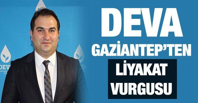 DEVA Gaziantep'ten liyakat vurgusu