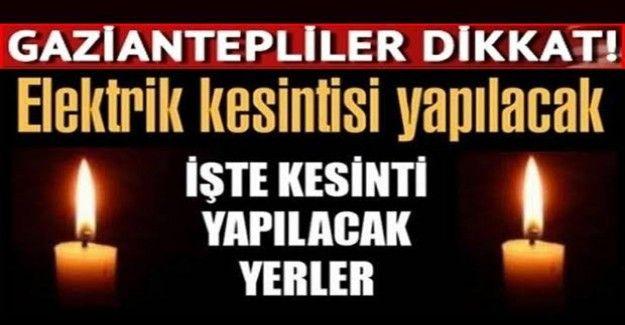 Son Dakika...Gaziantep'e Enerjisa Duyurdu...15 Şubat 2021 Pazartesi Gaziantep'te elektrik kesintisi...