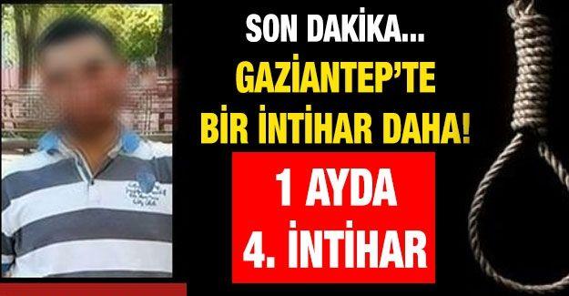 Son dakika... Gaziantep'te bir intihar daha... 1 Ayda 4. İntihar
