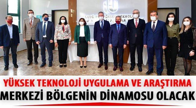 Uluğ Bey Yüksek Teknoloji Uygulama Ve Araştırma Merkezi Bölgenin Dinamosu Olacak