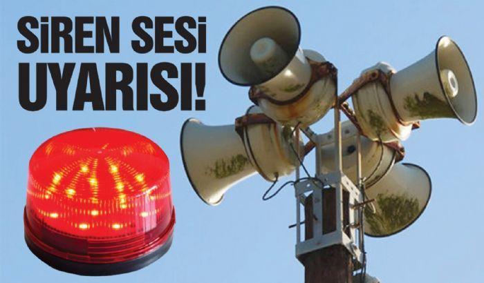 Dikkat! Gaziantep'e ikaz alarm ve siren sesi uyarısı!
