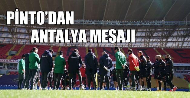 Pinto'dan Antalya mesajı