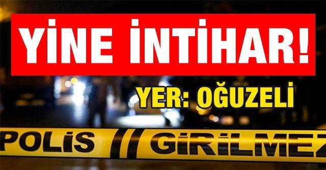 Gaziantep'in Oğuzeli ilçesinde intihar iddiası