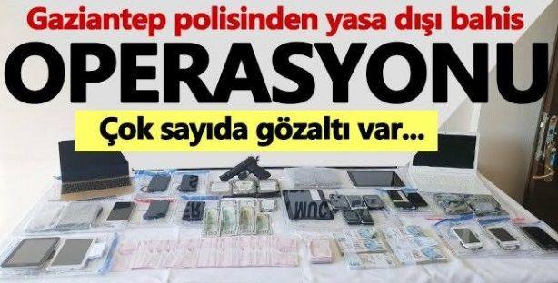 Gaziantep'te Yasa dışı bahis operasyonu: 5 gözaltı