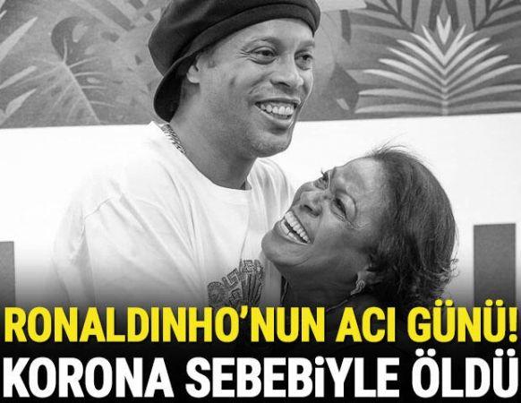 Son dakika: Efsane Futbolcu Ronaldinho'nun annesi koronavirüs sebebiyle hayatını kaybetti!