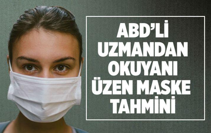 ABD'li uzmandan dünyayı üzen maske açıklaması