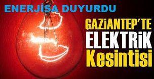 Son Dakika...Gaziantep'e Enerjisa 24 Şubat 2021 Çarşamba (Yarın) Planlı Elektrik Kesintisi Duyurdu...Gaziantep'te O İlçeler ve Mahallelerde Çarşamba günü (Yarın) Elektrik kesintisi yaşanacak