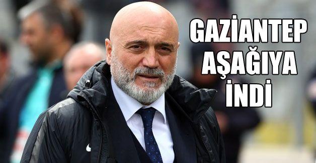 Gaziantep FK aşağıya indi