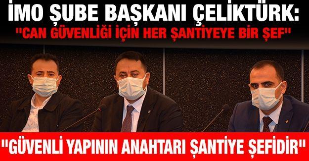 İMO Şube Başkanı Çeliktürk: