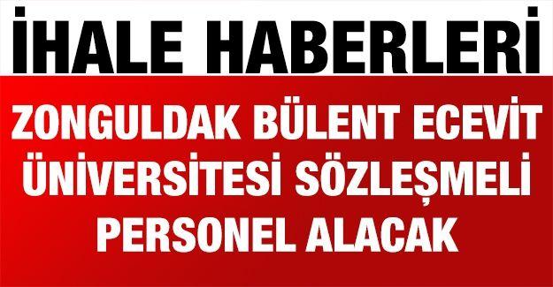 Zonguldak Bülent Ecevit Üniversitesi sözleşmeli personel alacak