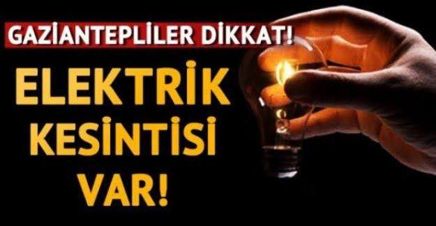 Son Dakika...Gaziantep'te 02.03.2021 Salı (Bugün) Elektrik Kesintisi Olacak...