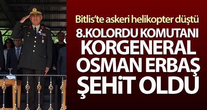 Bitlis'te düşen helikopterde 8. Kolordu Komutanı Korgeneral Osman Erbaş şehit oldu