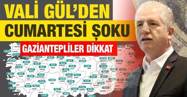 Son dakika, Vali Gül'den Cumartesi şoku!