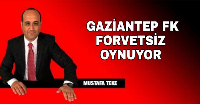 GAZİANTEP FK FORVETSİZ OYNUYOR