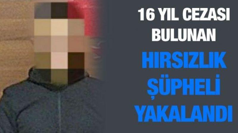16 yıl cezası bulunan hırsızlık şüpheli yakalandı