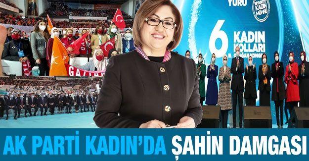 AK Parti Kadın'da Şahin damgası