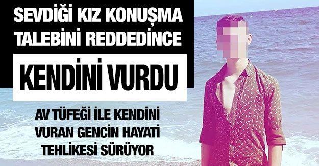 Son Dakika...Gaziantep'te...Sevdiği kız konuşma talebini reddedince kendini vurdu