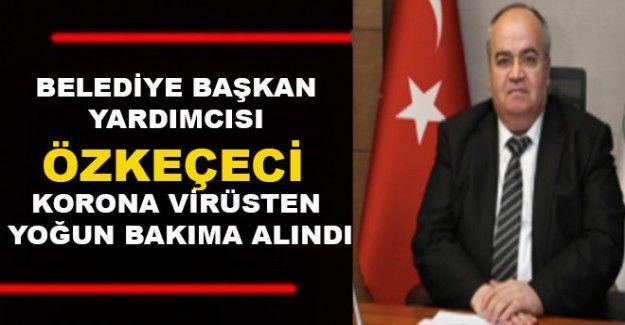 Son Dakika...Gaziantep'te Belediye başkan yardımcısı coronadan yoğun bakımda!