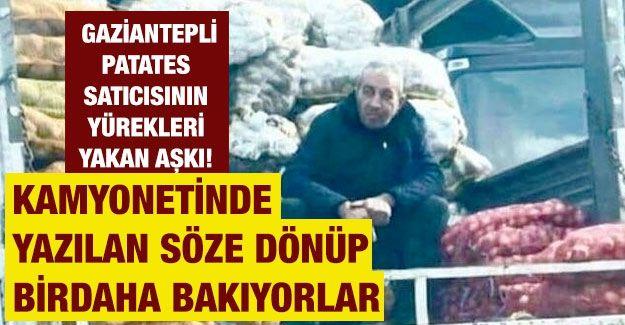 Gaziantepli Patates Satıcısının Yürekleri Yakan Aşkı!