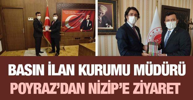 Basın İlan Kurumu Müdürü Haşim Poyraz'dan Nizip'e ziyaret