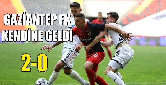 Gaziantep FK kendine geldi 2-0
