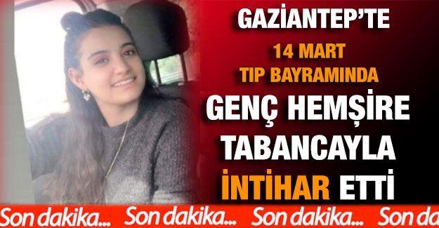 Son Dakika...Gaziantep'te bir intihar daha! Genç hemşire yaşamına son verdi...