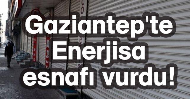 Gaziantep'te Enerjisa esnafı vurdu!