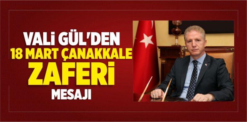 Vali Davut Gül, 18 Mart Çanakkale Deniz Zaferi'nin  106. Yıldönümü Mesajı