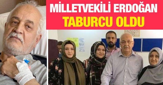Milletvekili Erdoğan taburcu oldu