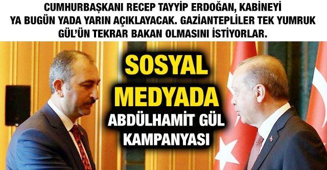 Sosyal Medyada Abdülhamit Gül kampanyası