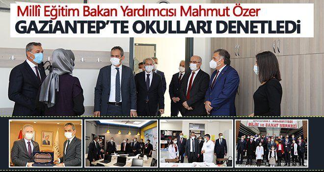 Bakan Yardımcısı Özer'in Gaziantep Ziyareti