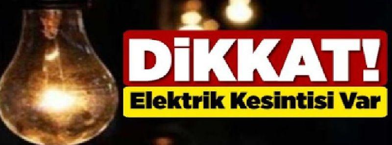 Gaziantep'te ve İlçelerinde hangi mahallelerde yarın elektrik kesintisi olacak...