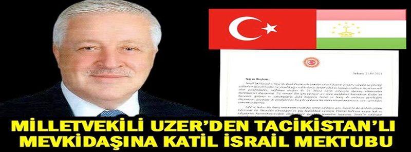 Milletvekili Uzer'den Tacikistan'la mevkidaşına İsrail mektubu