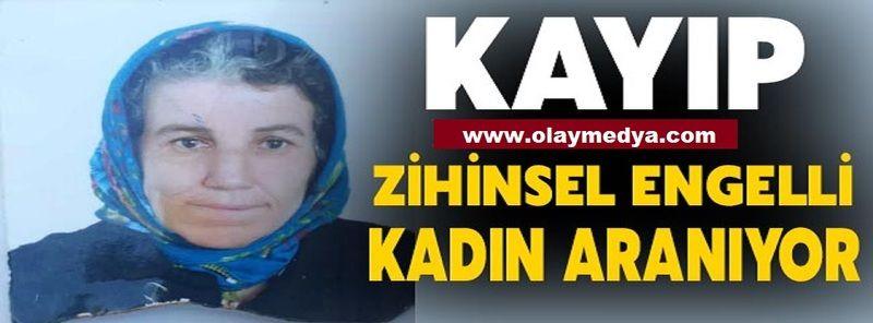 Son Dakika...Gaziantep'te Zihinsel Engelli Kadın Kayboldu!