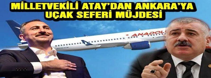Atay:Gaziantep İçin Beraberiz...Milletvekili Atay'dan Ankara'ya uçak seferi müjdesi