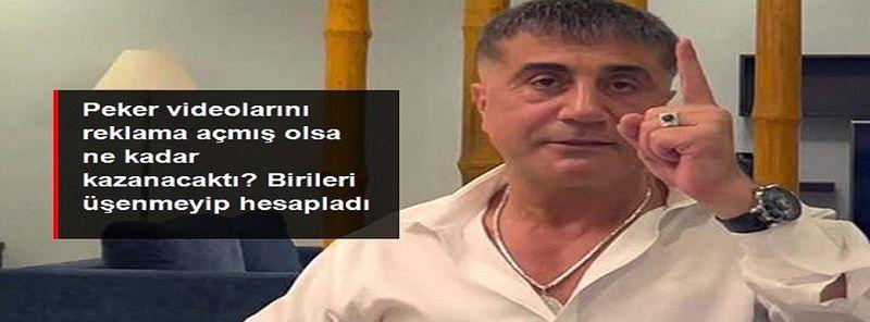 Video Haber...Sedat Peker YouTube kanalını reklama açmış olsa şu ana ne kazanacaktı?
