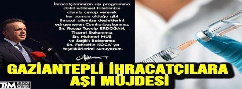 Gaziantep'e Yurt Dışı Yasağı Kalkıyor...Gaziantepli İhracatçılara Aşı müjdesi!