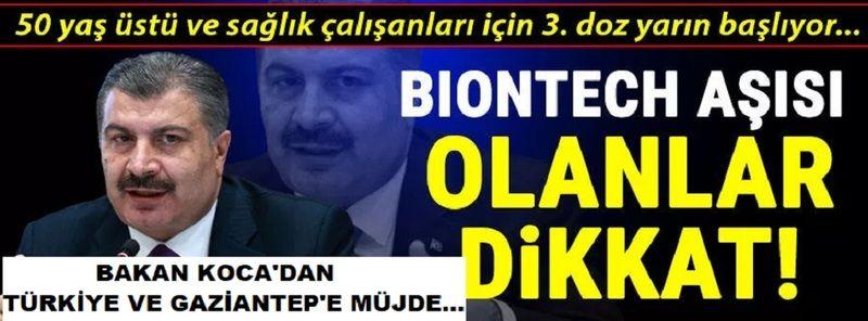 Son dakika haberi: Koca'dan Türkiye ve Gaziantep'e Müjde...50 yaş üstü ve sağlıkçılar için 3. doz müjdesi