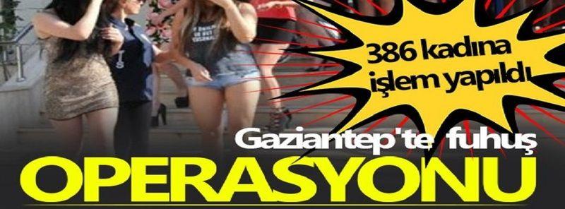 Gaziantep'te fuhuş operasyonlarında hangi mahalleler var?