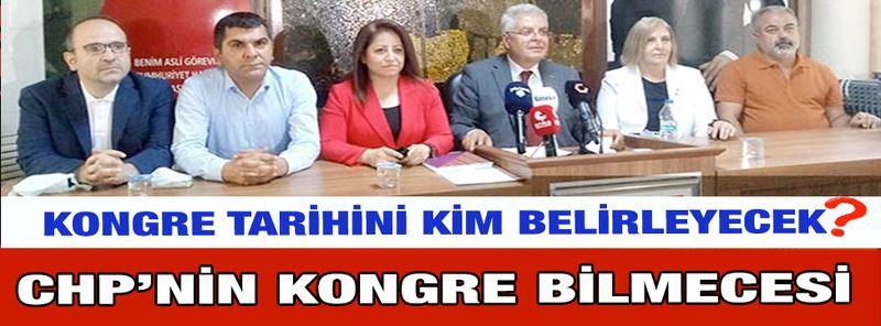 CHP Gaziantep'te Kongre Bilmecesi! Kongreye Kim Karar Verecek