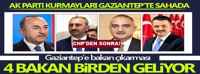 CHP'den Sonra ! Ak Parti Bakanlarla Gaziantep'e Geliyor