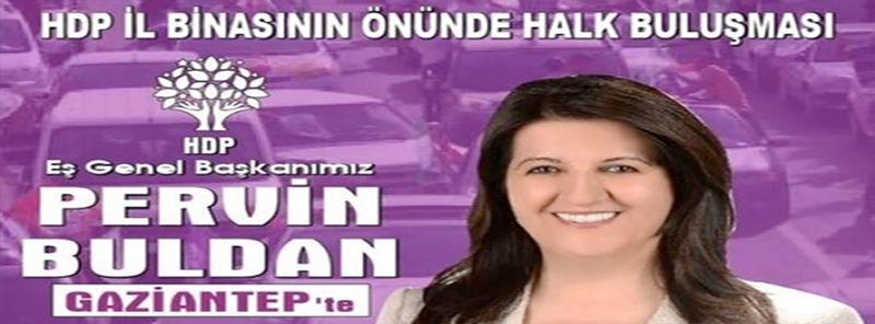 HDP, Yarın Gaziantep'te Buluşacak. İşte Program