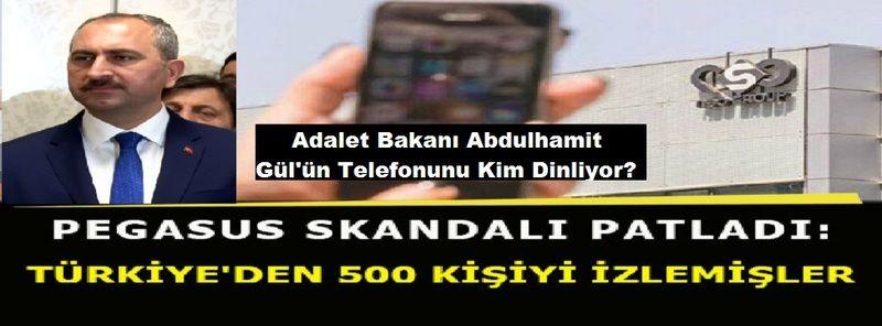 Son Dakika:Gaziantepli Adalet Bakanı Abdulhamit Gül'ün Telefonunu Kim Dinliyor?