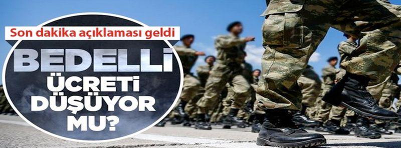 """""""Bedelli askerlik ücreti düşürülsün"""" tartışmaları sonrası MSB kaynaklarından son dakika açıklaması"""