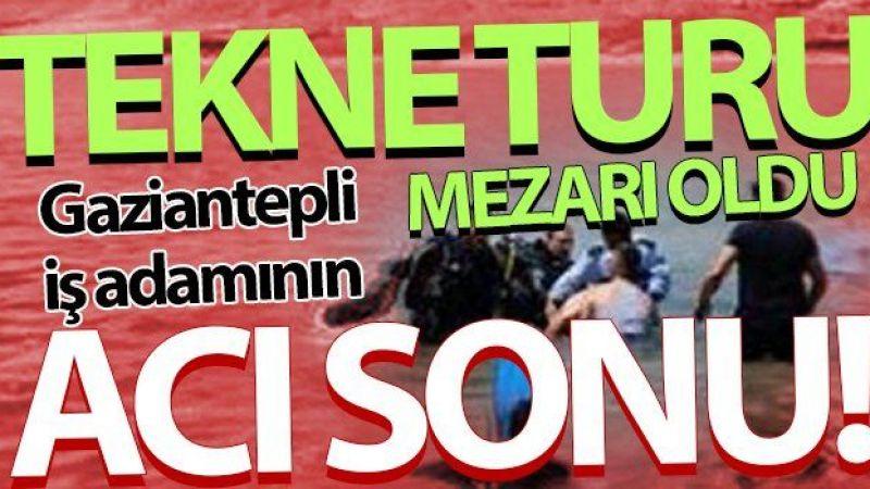 Gaziantep'li iş adamının feci ölümü yürek burktu…