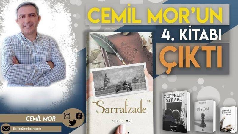 """Şair/Yazar Cemil Mor'un yeni kitabı """"Sarrafzade"""" çıktı."""