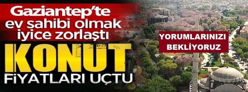 Sıcak Haber: Bu Gidişle Evimiz Olmayacak! Gaziantep'te 400 bin TL'nin altında 2+1 daire kalmadı...400 Bin TL Kaç Asgari Ücret Eder?